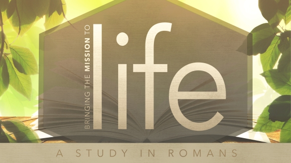 romans-mission-to-life
